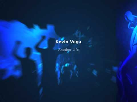 Kevin Vega - Another Life