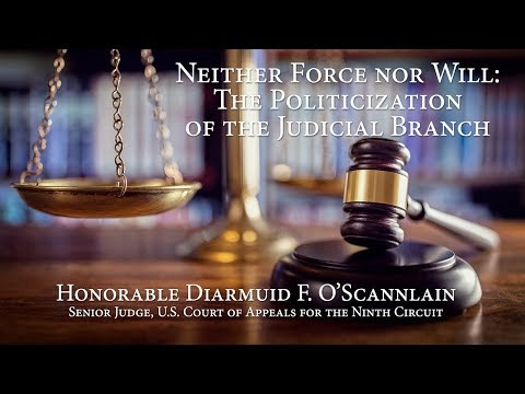 Neither Force nor Will: The Politicization of the Judicial Branch