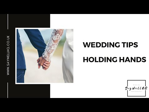 Wedding Tip -  Holding Hands During The Wedding Ceremony