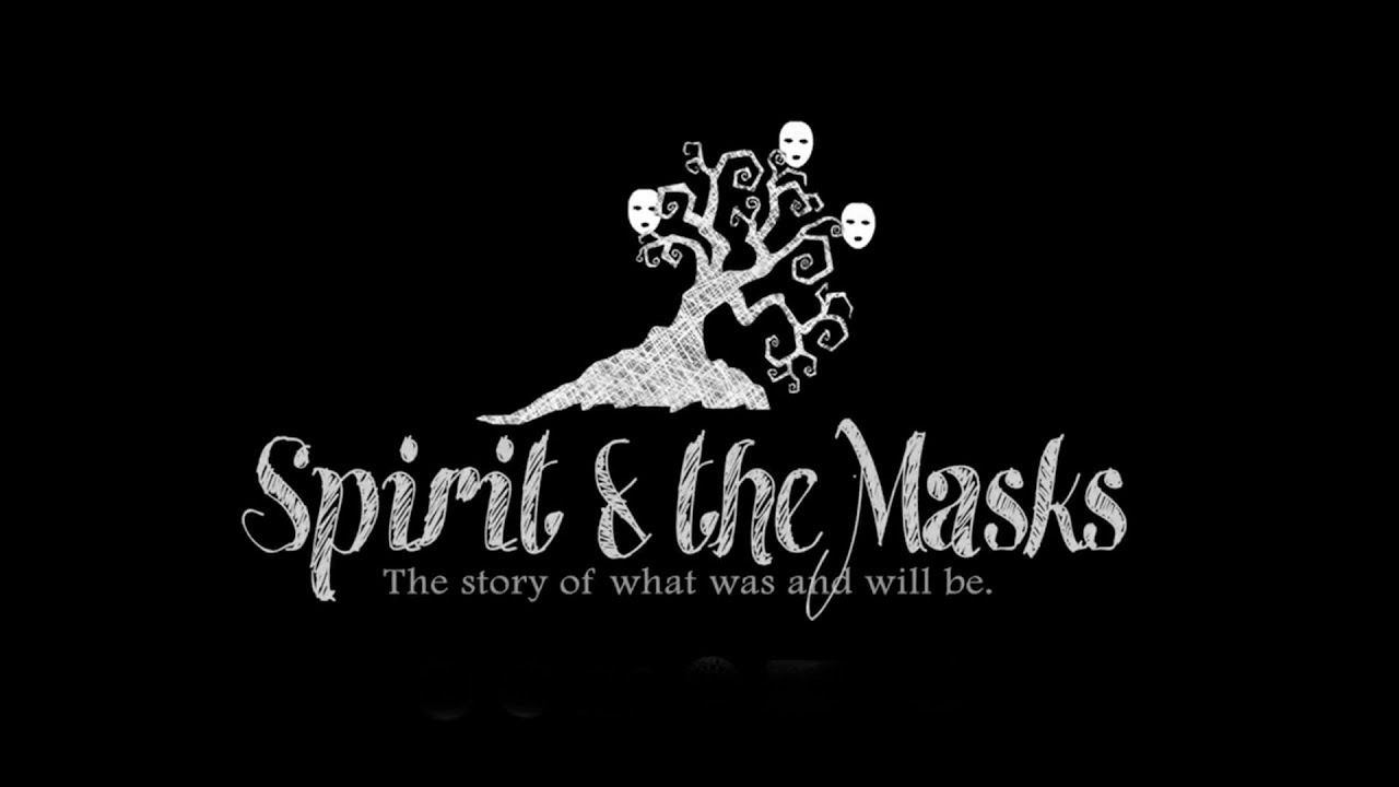 Spirit and the Masks