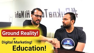 Ground Reality Of Digital Marketing Education in India With UppSkill Founder Arbab Usmani