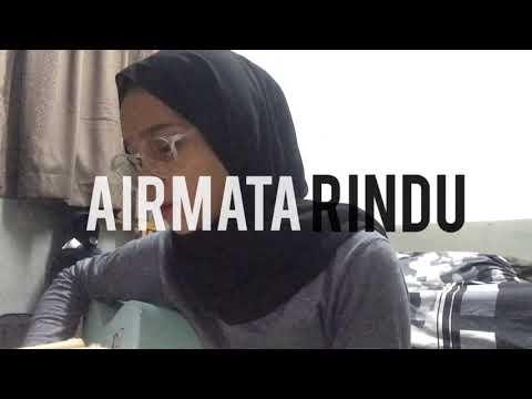 Airmata Rindu - Tuah { Cover }