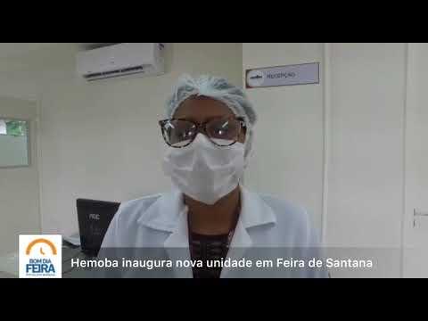 Hemoba inaugura nova unidade em Feira de Santana