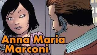 Anna Maria Marconi - The Love Interest that never was