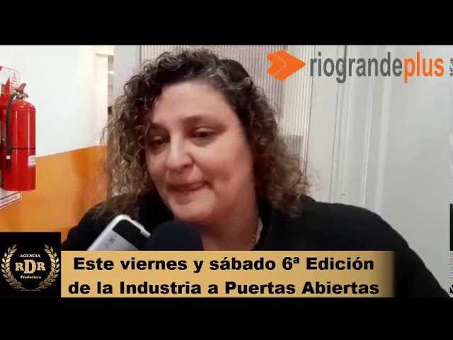 Sonia Castiglione  Este viernes y sábado 6ª Edición de la Industria a Puertas Abiertas