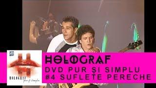 Смотреть клип Holograf - Suflet Pereche