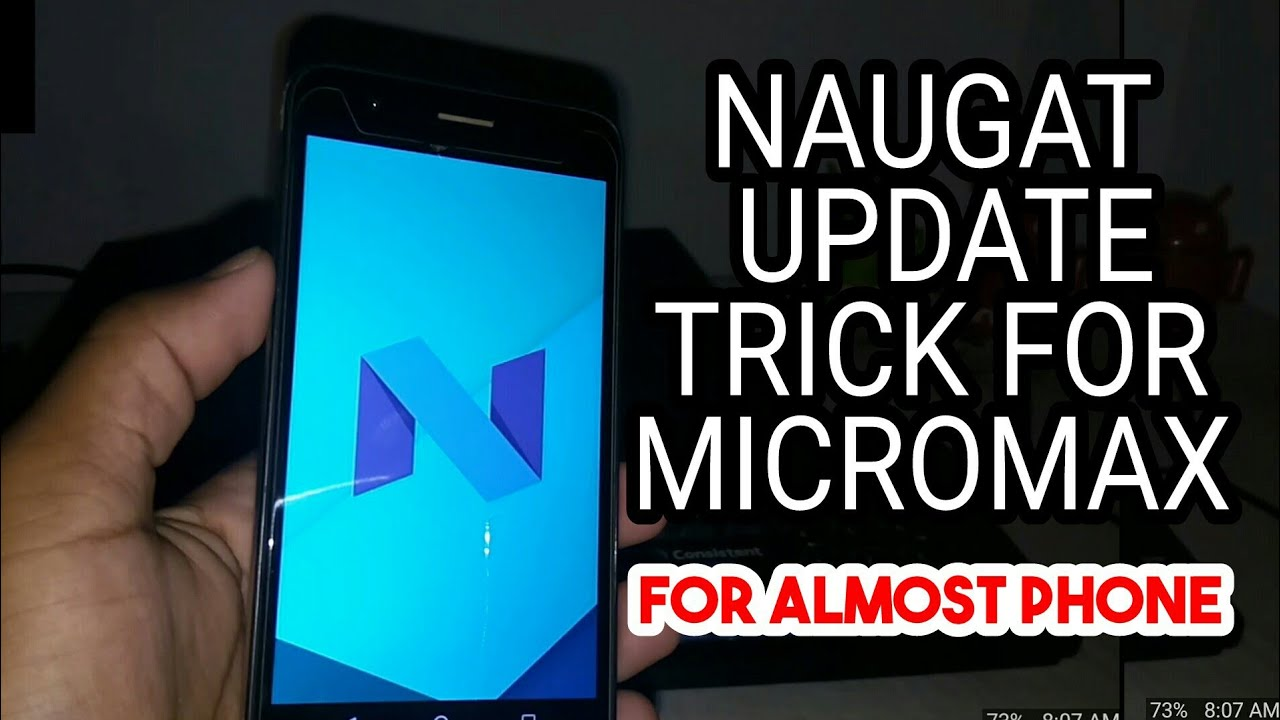 Update Your Almost Micromax Phone To Naugat 7 1 2 || For Lolipop Upper  Version 100% Proof✓