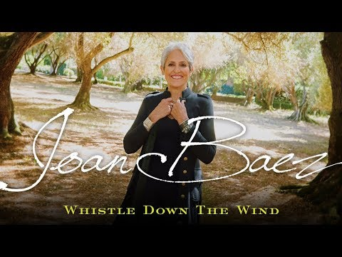 Joan Baez - Whistle Down The Wind (promo)