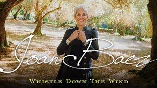 Joan Baez - Whistle Down The Wind (promo)