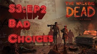 The Walking Dead Season 3 A New Frontier: Ep. 2: Ties That Bind - Part 2 (Bad/Savage Choices) ❤️