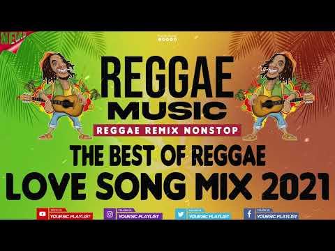Download REGGAE REMIX NON-STOP  || Best Reggae Love Songs 2021 || Reggae Remix 2021