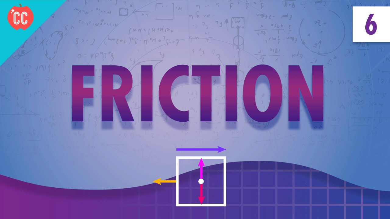 medium resolution of Friction: Crash Course Physics #6 - YouTube