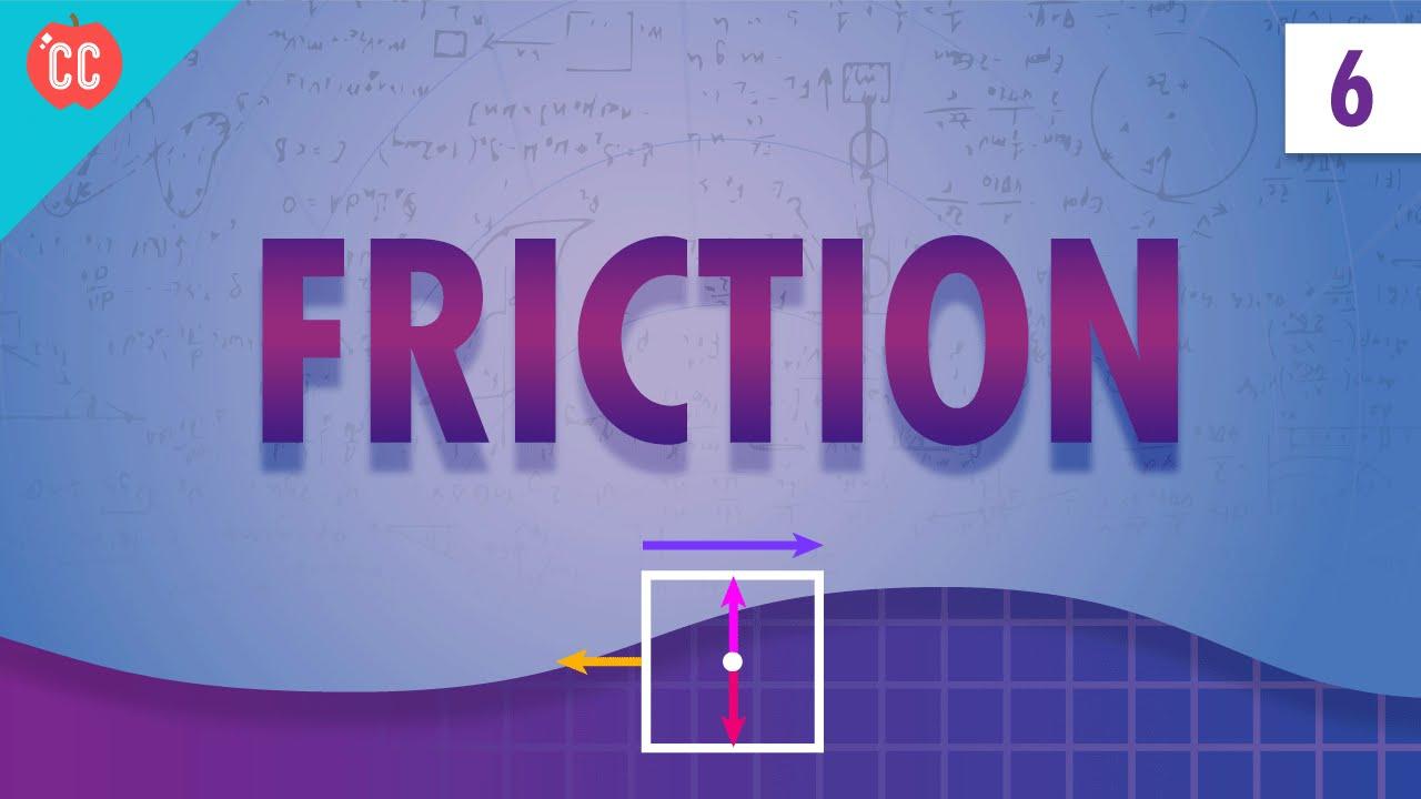 hight resolution of Friction: Crash Course Physics #6 - YouTube