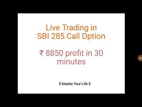 Live trading in State Bank Of India 285 Call Option, Made ₹8850 in 30 minutes