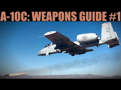 A-10C Warthog: Gun, Rockets, Iron & Cluster Bombs Weapons Guide #1 | DCS WORLD