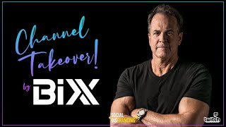 Channel Takeover: Bixx