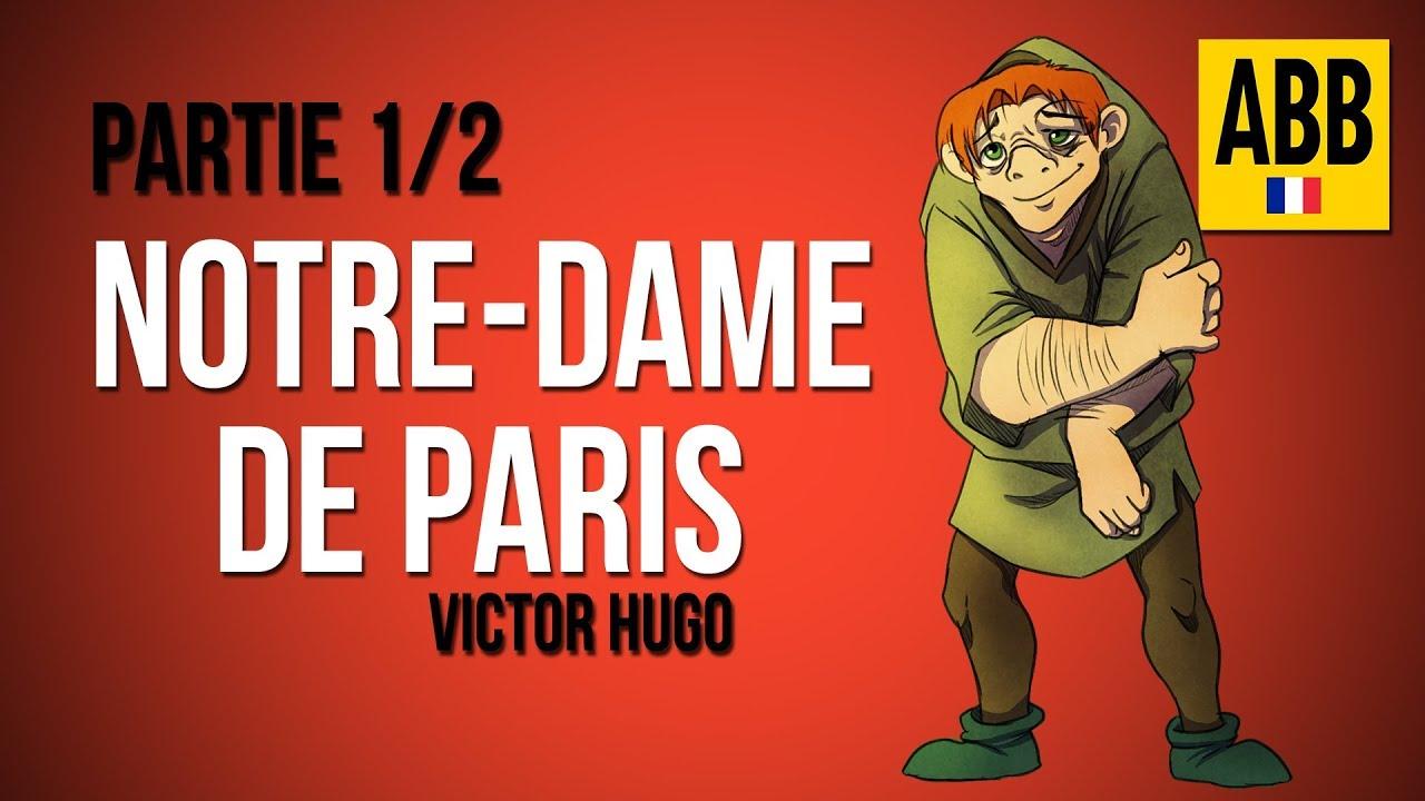 Notre Dame De Paris Victor Hugo Livre Audio Complet En Francais Partie 1 2