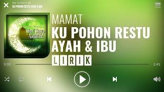 Cover images Mamat - Ku Pohon Restu Ayah & Ibu [Lirik]