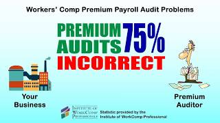 Problems with the Workers Comp Premium Payroll Audit