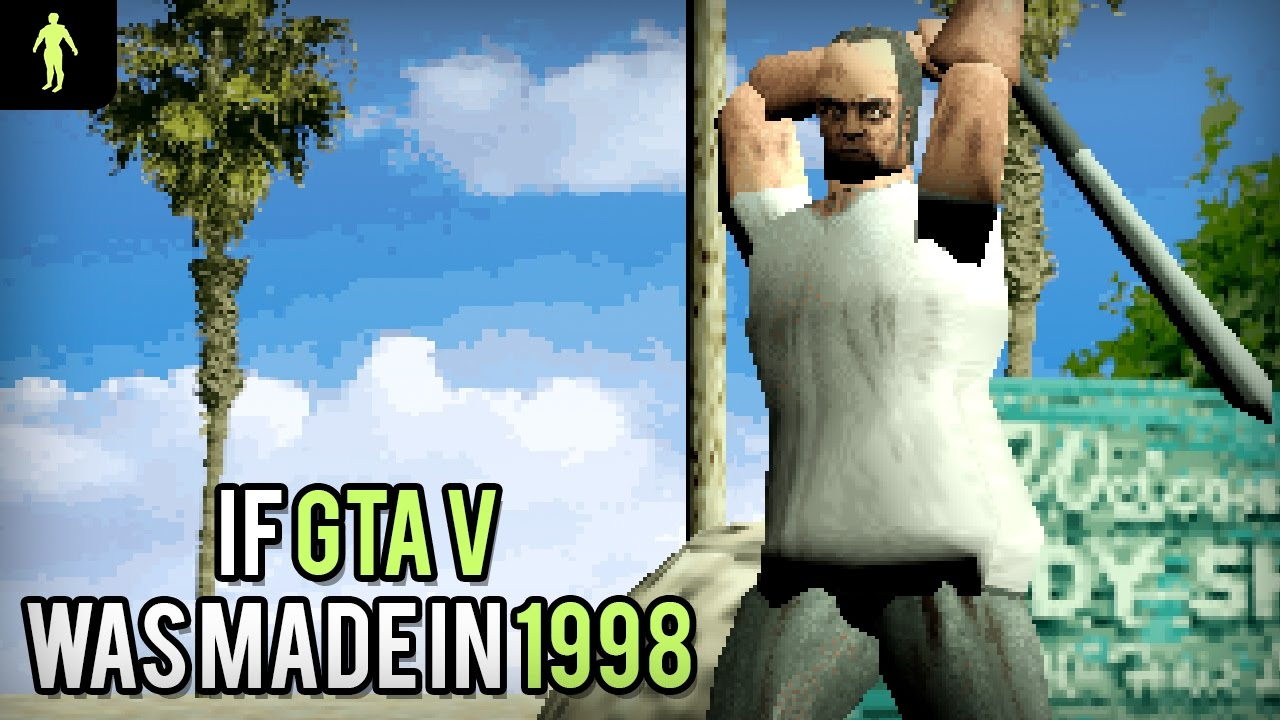 If Grand Theft Auto V was made in 1998 thumbnail