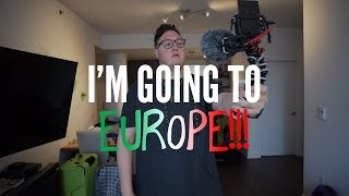 I'm Going to EUROPE!!!