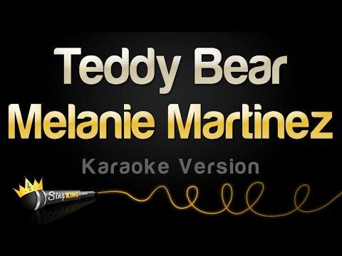 Melanie Martinez - Teddy Bear (Karaoke Version)