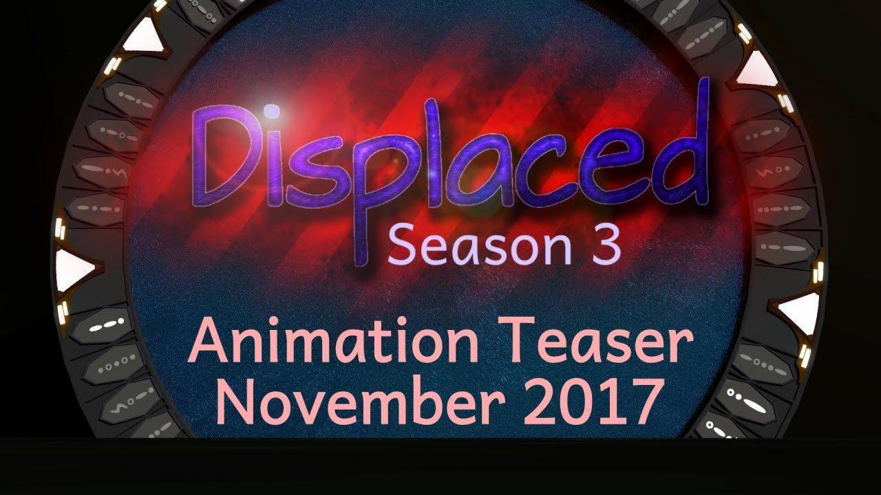 Displaced: Season 3 - Animation Teaser