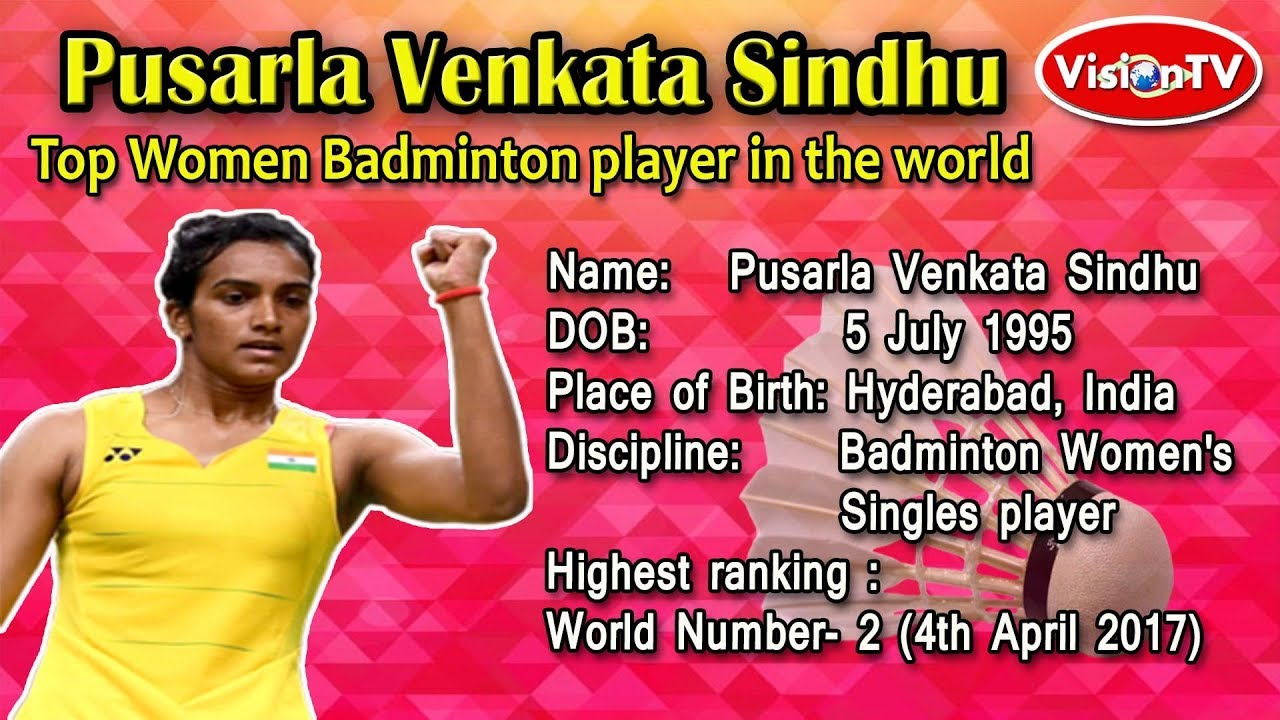 P V Sindhu has taken world by storm in Badminton Vision TV World