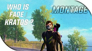 Download Montage.mp4 | #1/100 | Pubg Mobile | Who Is Fade Kratos ? Mp3
