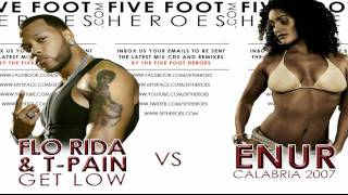 Flo Rida ft T-Pain - Get Low vs Enur - Calabria 2007 (Remix Blend) + MP3 Download Link