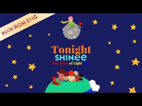 SHINee (샤이니) – TONIGHT (HAN/ROM/ENG Lyrics)