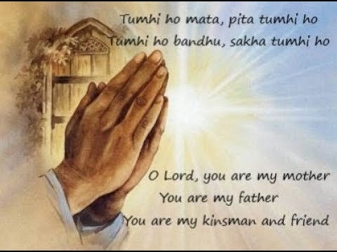 Tumhi Ho Mata Pita Tumhi Ho ~ Prayer song with lyrics