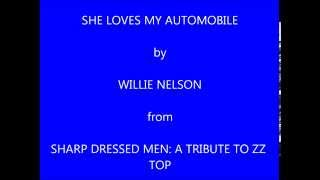 Willie Nelson She Loves My Automobile