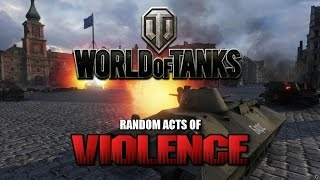 World of Tanks - Random Acts of Violence 23