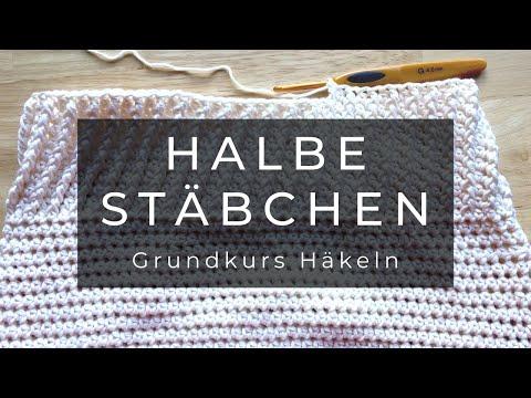 Grundkurs Häkeln Halbe Stäbchen In Der Reihe Youtube