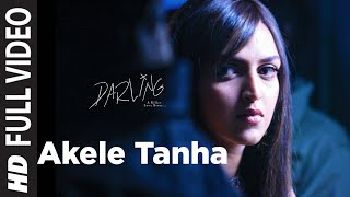 Akele Tanha (Full Video Song) | Darling (2007)