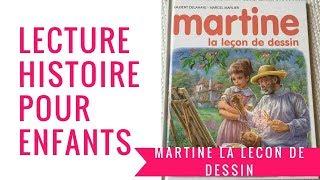 Martine: La leçon de dessin - Lecture enfant