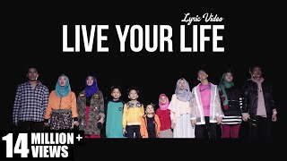 Gambar cover Gen Halilintar - Live Your Life (Lyric Video)