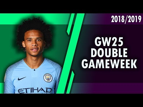 DOUBLE GAMEWEEK 25 CONFIRMED! WHO TO TRANSFER IN? #FPL 2018/2019!