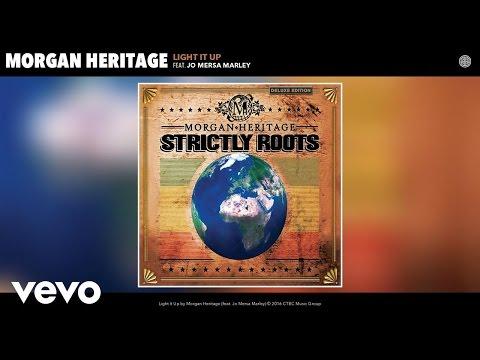 Morgan Heritage - Light It Up (Audio) ft. Jo Mersa Marley