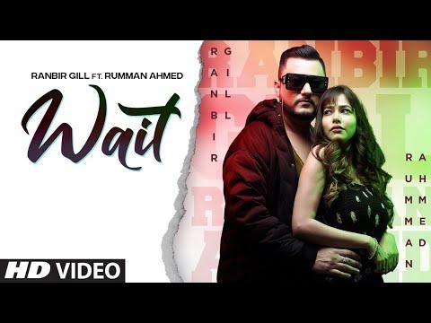 Wait (Full Song) Ranbir Gill | Gaurav Dev, Kartik Dev | Vikk Rana | Latest Punjabi Songs 2021