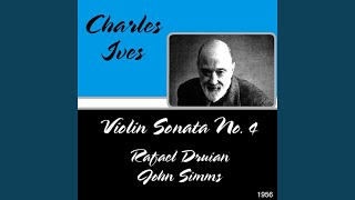Charles Ives : Violin Sonatas No.2 - III. The Revival - Largo - Allegretto