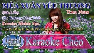 [Karaoke Chèo Minhdc Hpu] Mùa Xuân Yêu Thương (Đào Liễu) - Tone Nam - SL Trương Công Đỉnh