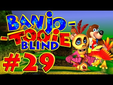 Let's Play Banjo Tooie BLIND | Episode 29 'OH NOOOOO'