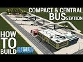 How to build a CENTRAL BUS STATION! (+Do
