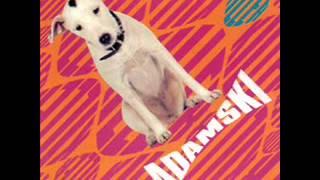 ADAMSKI FT SEAL   Killer