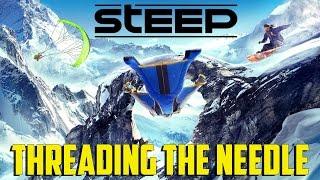 Steep - Threading the Needle
