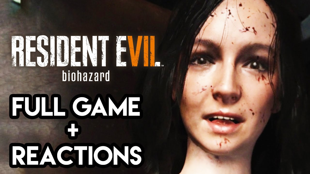 Resident Evil 7 Gameplay Walkthrough Full Game Reactions 7 5 Hours Complete Ps4 Pro Youtube