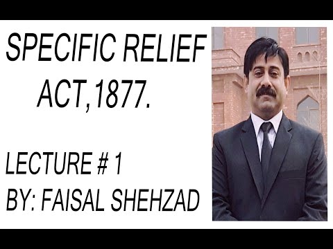 Specific Relief Act 1877, ( Lecture # 1)