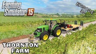Let's Play Farming Simulator 2015 | Thornton Farm | Episode 35